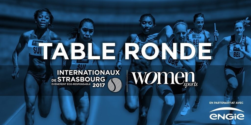 Forum Women Sports / Internationaux de Strasbourg :  « le sport au féminin véhicule un imaginaire que recherchent les marques »