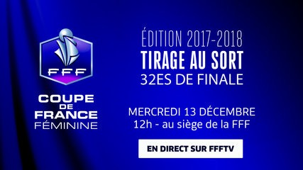 Coupe de france f minine tirage des 32es de finale mercredi 13 d cembre 12h00 women sports - Tirage 32 coupe de france ...