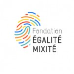 Fondation Égalité Mixité Pourquoi pas une femme