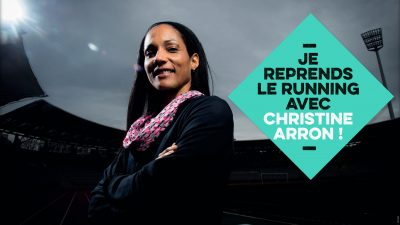 On reprend le running grâce à un coach exceptionnel : Christine Arron !