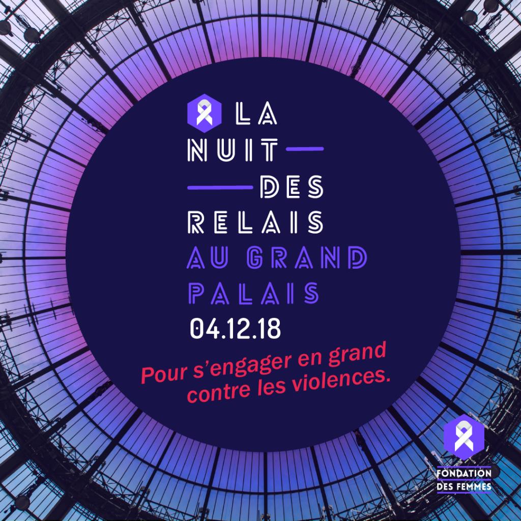 La Fondation des Femmes organise le mardi 4 décembre la Nuit des Relais, un parcours solidaire au profit de la lutte contre les violences faites aux femmes.
