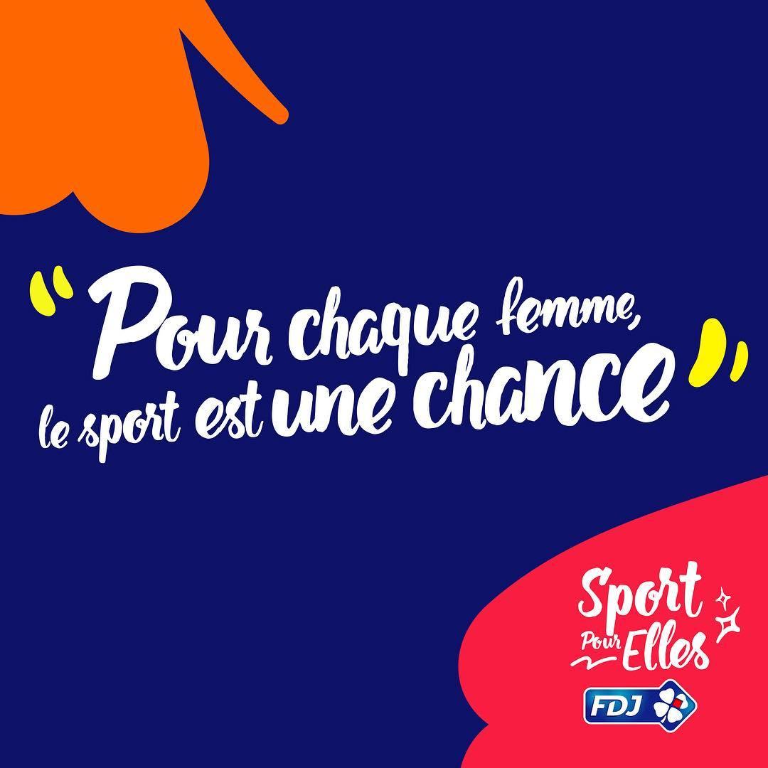 Cette campagne veut faire passer le message que « le sport a toute sa place dans la vie des femmes et que les femmes ont toutes leur place dans le sport». Stéphane Pallez, Présidente Directrice Générale de FDJ. © FDJ