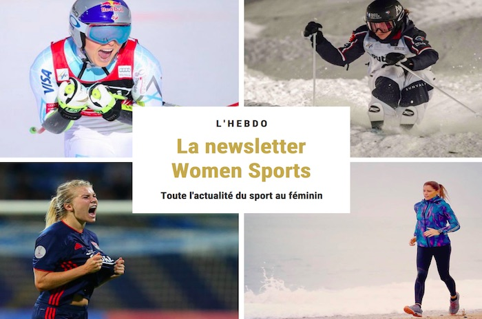 La newsletter WOMEN SPORTS du mardi 12 février 2019