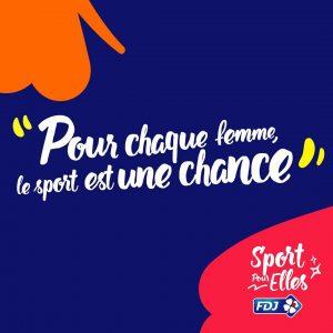 FDJ a lancé la campagne «Pour chaque femme, le sport est une chance !»afin de lever les freins à la pratique du sport par les femmes. Témoignages.