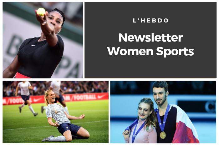 La newsletter WOMEN SPORTS du mardi 12 mars 2019