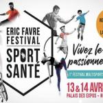 Eric Favre (nutrition sportive) et l'association EP2S co-organisent ce week-end au Palais des Expos de Nice le premier «Éric Favre Sport & Santé Festival».