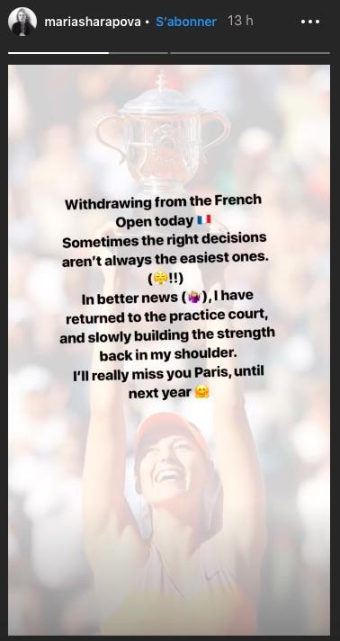 Maria Sharapova (35e) a annoncé mercredi sur son compte Instagram qu'elle déclarait forfait pour le tournoi de Roland-Garros, 2e Grand Chelem de la saison.
