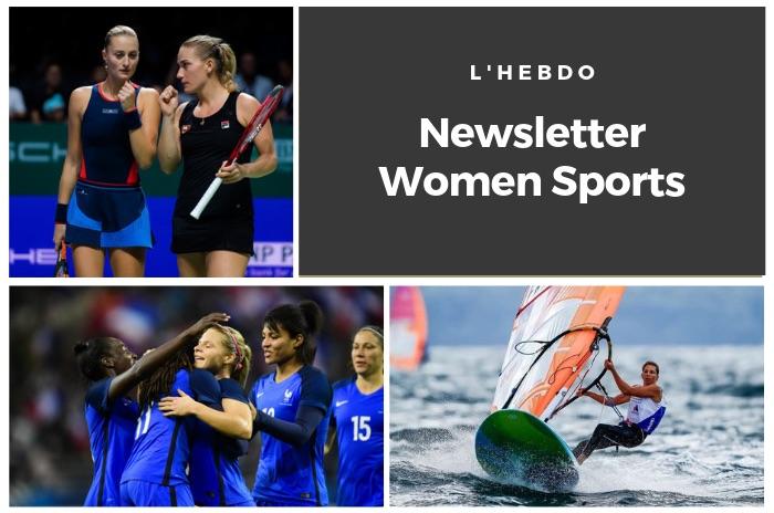 La newsletter WOMEN SPORTS du mardi 11 juin 2019