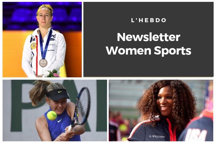 La newsletter WOMEN SPORTS du mardi 23 juillet 2019