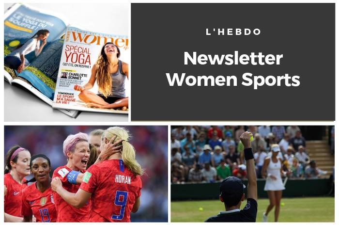 La newsletter WOMEN SPORTS du mardi 9 juillet 2019