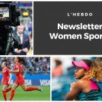 Chaque mardi, la rédaction vous propose un résumé de l'actualité du sport au féminin dans la newsletter WOMEN SPORTS : résultats, événements, informations..