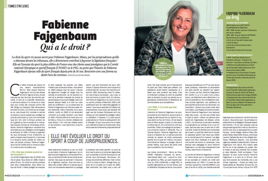 Le droit du sport n'a pas de secret pour Fabienne Fajgenbaum. Mieux, par les jurisprudences qu'elle a obtenues, elle a façonné la législation française.