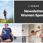 Chaque mardi, la newsletter WOMEN SPORTS vous propose un résumé del'actualité du sport au féminin : résultats, événements, coups de coeur, récompenses… Ne passez à côté d'aucune info !