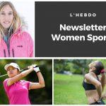 Chaque mardi, la newsletter WOMEN SPORTS vous propose un résumé del'actualité du sport au féminin : résultats, événements, coups de coeur, récompenses…
