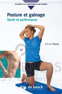 Posture et gainage Santé et performance Olivier Pauly