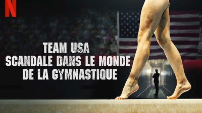 Violences sexuelles : « Team USA », le documentaire qui retrace l'affaire Larry Nassar
