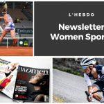 Chaque mardi, la newsletter WOMEN SPORTS vous propose un résumé de l'actualité du sport féminin : résultats, news, événements, coups de coeur, récompenses… Ne passez à côté d'aucune info ! 😉
