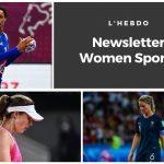 Chaque mardi, la newsletter WOMEN SPORTS vous propose un résumé de l'actualité du sport féminin. Ne passez à côté d'aucune info !