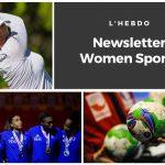 Chaque mardi, la newsletter WOMEN SPORTS vous propose un résumé de l'actualité du sport féminin : résultats, news, événements...